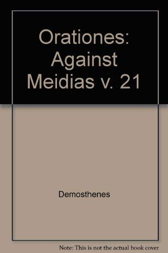 9780198147633: Against Meidias: Oration 21