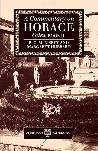 9780198147718: A Commentary on Horace: Odes, Book II