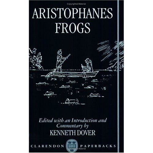 9780198147732: Frogs (Clarendon commentaries on Aristophanes)
