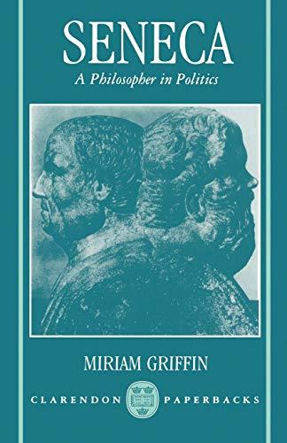 9780198147749: Seneca: A Philosopher in Politics