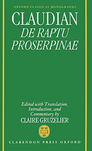 CLAUDIAN: DE RAPTU PROSERPINAE Edited with Translation, Introduction, and Commentary