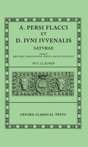 9780198147985: Persius and Juvenal Saturae (Oxford Classical Texts)
