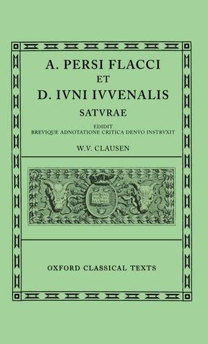 9780198147985: Persius and Juvenal Saturae