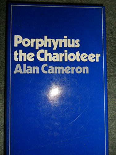 9780198148050: Porphyrius the Charioteer