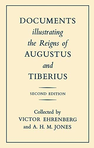 9780198148197: Documents Illustrating the Reigns of Augustus and Tiberius