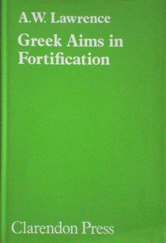 9780198148241: Greek Aims in Fortification