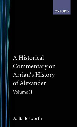 9780198148296: A Historical Commentary on Arrian's History of Alexander, Vol. 2: Books IV-V