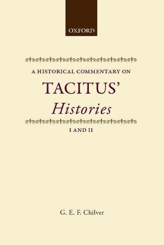 9780198148302: Historical Commentary on Tacitus: Histories I and II