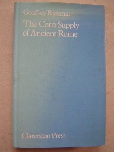 9780198148388: The Corn Supply of Ancient Rome (Oxford University Press academic monograph reprints)