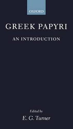 9780198148418: Greek Papyri: An Introduction (Clarendon Paperbacks)