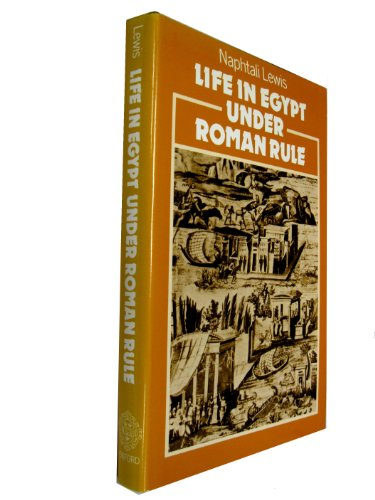 9780198148487: Life in Egypt Under Roman Rule