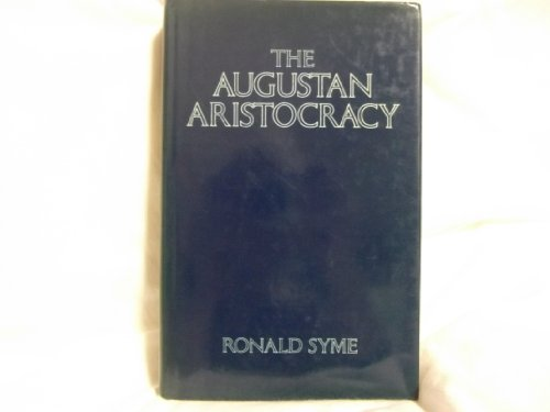 9780198148593: The Augustan Aristocracy