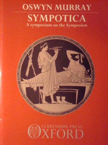 "9780198148616: Sympotica: Symposium on the ""Symposium"""