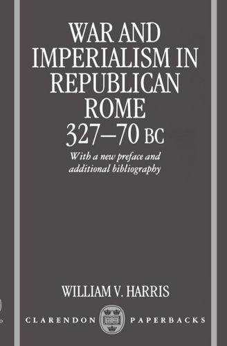 9780198148661: War and Imperialism in Republican Rome: 327-70 B.C.