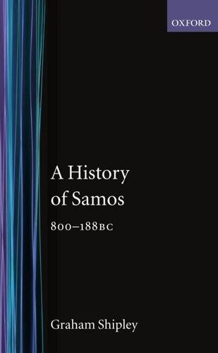 9780198148685: A History of Samos, 800-188 BC