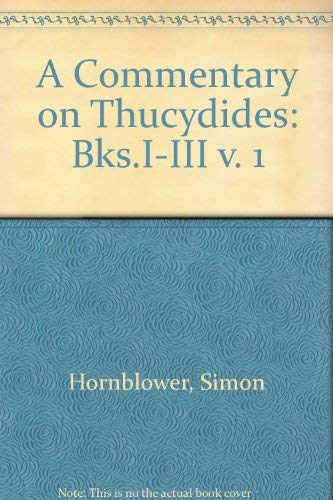 9780198148807: 001: A Commentary on Thucydides: Volume I: Books I - III