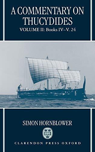 A Commentary on Thucydides: Volume II: Books IV-V. 24: Hornblower, Simon