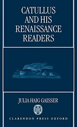 9780198148821: Catullus and His Renaissance Readers