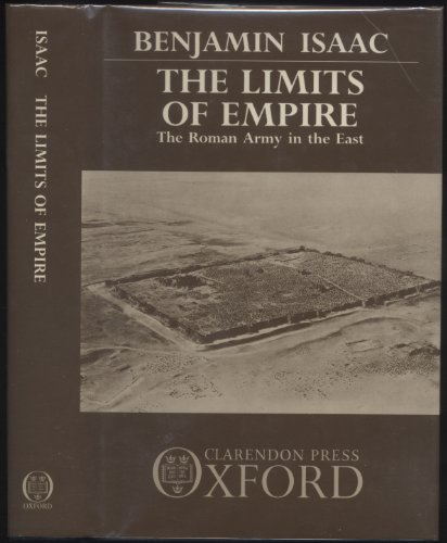 9780198148913: The Limits of Empire: The Roman Army in the East