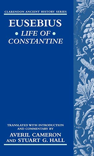 9780198149170: Life of Constantine (Clarendon Ancient History Series)