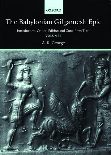 9780198149224: The Babylonian Gilgamesh Epic: Introduction, Critical Edition and Cuneiform Texts