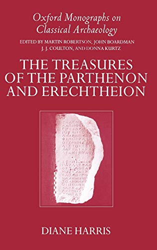 9780198149408: The Treasures of the Parthenon and Erechtheion (Oxford Monographs on Classical Archaeology)