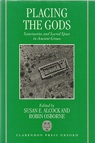 9780198149477: Placing the Gods: Sanctuaries and Sacred Space in Ancient Greece