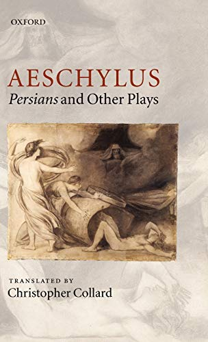 9780198149682: Aeschylus: Persians and Other Plays