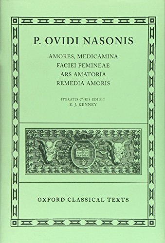 Ovid Amores, Medicamina Faciei Femineae, Ars Amatoria,