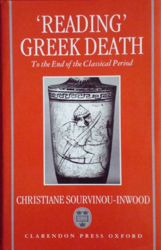 9780198149767: Reading Greek Death: To the End of the Classical Period