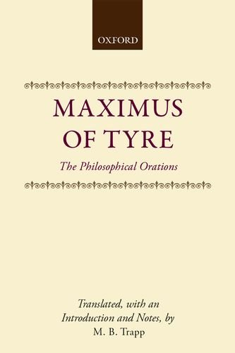 9780198149897: Maximus of Tyre: The Philosophical Orations