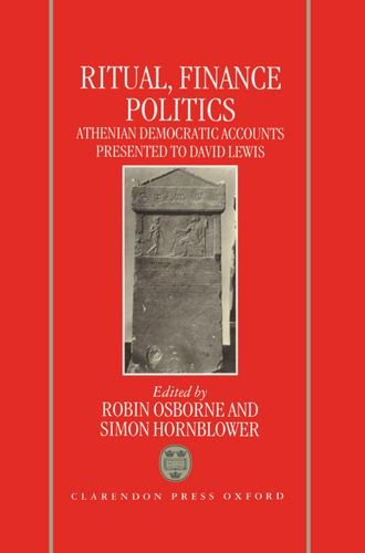 9780198149927: Ritual, Finance, Politics: Athenian Democratic Accounts Presented to David Lewis