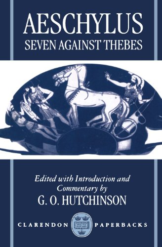 9780198149996: Seven Against Thebes (Septem Contra Thebas) (Clarendon Paperbacks)