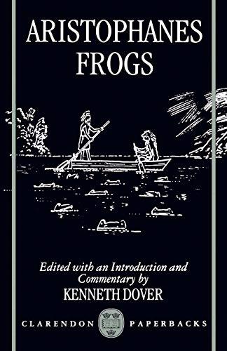9780198150053: Frogs (Clarendon Paperbacks)