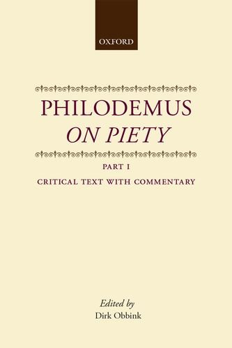 9780198150084: Philodemus On Piety: Critical Text with Commentary Part 1 (Philodemus Translation Series) (Pt.1)