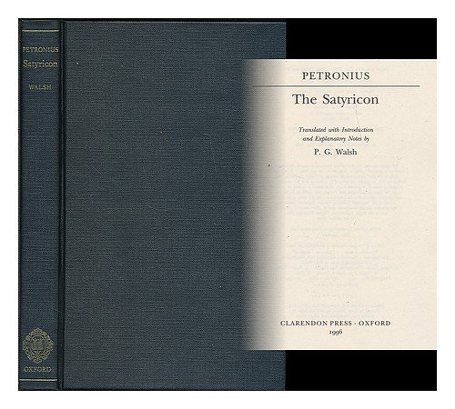 The Satyricon (World's Classics) (9780198150121) by Petronius