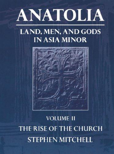 9780198150305: Anatolia: Volume II: The Rise of the Church: 002