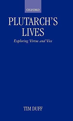 9780198150589: Plutarch's Lives: Exploring Virtue and Vice