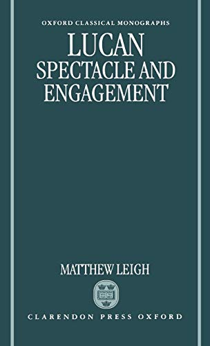 Lucan: Spectacle and Engagement: Matthew Leigh
