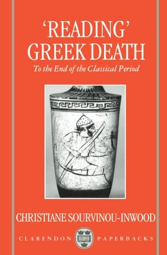 9780198150695: 'Reading' Greek Death: To the End of the Classical Period