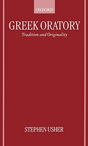 9780198150749: Greek Oratory: Tradition and Originality