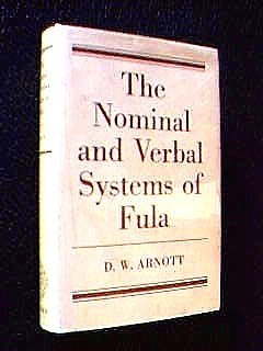 9780198151272: Nominal and Verbal Systems of Fula