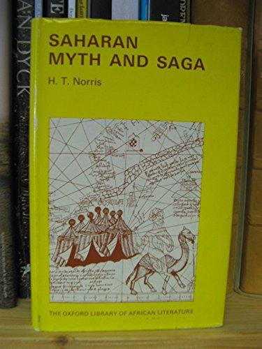 Saharan Myth and Saga (Oxford Library of: Norris, H. T.