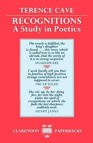 9780198151630: Recognitions: A Study in Poetics (Clarendon Paperbacks)