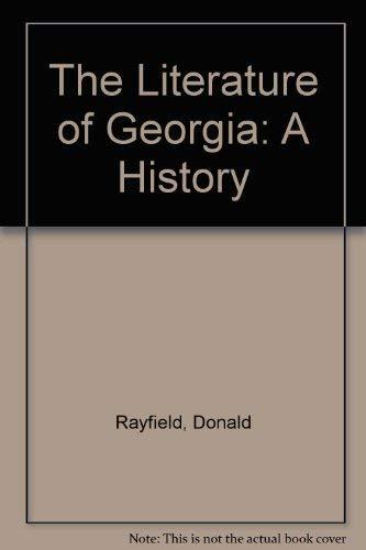 9780198151913: The Literature of Georgia: A History
