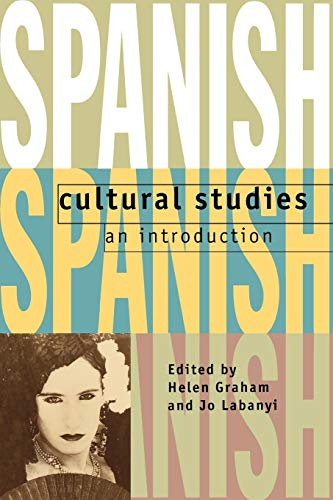 9780198151999: Spanish Cultural Studies: An Introduction: The Struggle for Modernity (Science Publications)