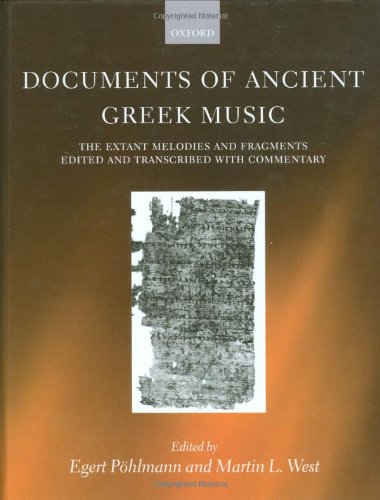 9780198152231: Documents of Ancient Greek Music: The Extant Melodies and Fragments edited and transcribed with commentary