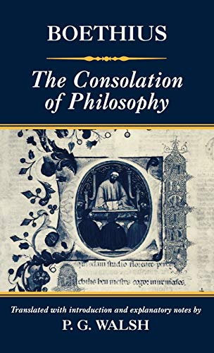 The Consolation of Philosophy (9780198152286) by Boethius