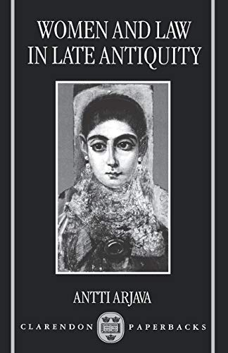 Women and Law in Late Antiquity: Antti Arjava