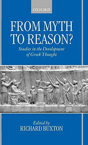 9780198152347: From Myth to Reason?: Studies in the Development of Greek Thought
